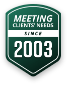 Meeting Clients Needs Since 2003